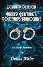 Mistress Blackheart: Policeman's Prerogative Cover